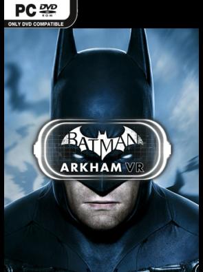 Batman: Arkham VR PC